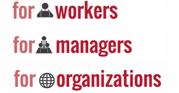 "A screenshot of the section of Remote Justice that reads ""For workers, For managers, For organizations"""