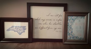 Sarah Cannady, our North Carolina State Coordinator, framed images and words that inspire her for her home office.
