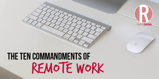 Ten Commandments of Remote Work