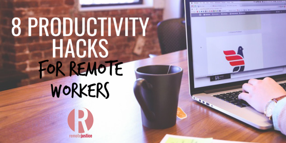 8 Productivity Hacks for Remote Workers